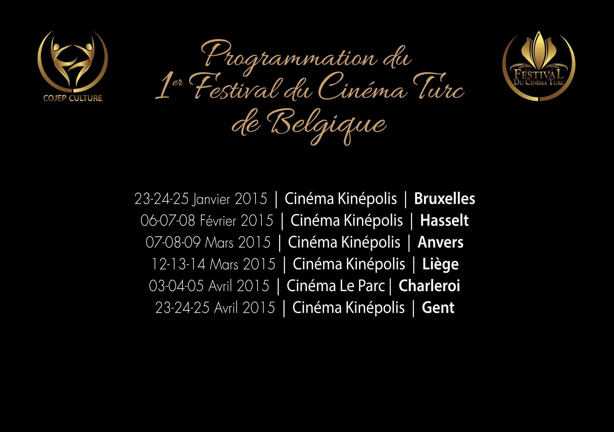 14-15-16 Novembre 2014 | Cinéma Le Pathé | BELFORT 15-16 Novembre 2014 | Cinéma Le Colisée | COLMAR 21-22-23 Novembre 2014 | Cinéma La Façade | AMBERT 22-23-28-29-30 Novembre 2014 | Cinéma Victor Hugo | BESANCON 28-29-30 Novembre 2014 | Cinéma Les Cinémas Forum | SARREGUEMINES 05-06-07 Décembre 2014 | Cinéma Le Rabelais | MEYTHET 13-14-17-19-20-21 Décembre 2014 | Cinéma Le Palace | MULHOUSE 09-10 Janvier 2015 | Cinéma Le CinéCubic | SAVERNE 09-10-11 Janvier 2015 | Cinéma Le Megarama | BORDEAUX 16-17-18 Janvier 2015 | Cinéma Le CinéSar | SARREBOURG 16-17-18 Janvier 2015 | Cinéma Le Ciné Lumière | SAINT CHAMOND 17-18-21-23-24-25 Janvier 2015 | Cinéma Select | SELESTAT 23-24-25 Janvier 2015 | Cinéma Le Florival | GUEBWILLER 30-31 Janvier, 01 Février 2015 | Cinéma Le Rex | RIBEAUVILLE 30-31 Janvier, 01 Février 2015 | Cinéma Le Metropolis | CHARLEVILLE-MEZIERES 01-04-06-07-08 Février 2015 | Cinéma Le Colisée | MONTBELIARD 06-07-08 Février 2015 | Cinéma Etoile Palace | VICHY 06-07-08 Février 2015 | Cinéma Le Studio 66 | CHAMPIGNY 13-14-15 Février 2015 | Cinéma Le Palace Lumière | ALTKIRCH 13-14-15 Février 2015 | Cinéma Le Trèfle | DORLISHEIM 13-14-15 Février 2015 | Cinéma Le Palace | LONS-LE-SAUNIER 21-22 Février 2015 | Cinéma La Bouilloire | MARCKOLSHEIM 27-28 Février, 01 Mars 2015 | Cinéma Le Meyzieu | MEYZIEU 28 Février, 01 Mars 2015 | Cinéma Le Cinéville | RENNES 28 Février, 01-06-07-08 Mars 2015 | Cinéma Le Royal | SAINT-ETIENNE 06-07-08 Mars 2015 | Cinéma Adalric | OBERNAI 20-21-22 Mars 2015 | Cinéma Les Variétés | THILLOT 10-11-12-18-21 Avril 2015 | Cinéma Olympia | DIJON 11-12 Avril 2015 | Cinéma Espace Grün | CERNAY